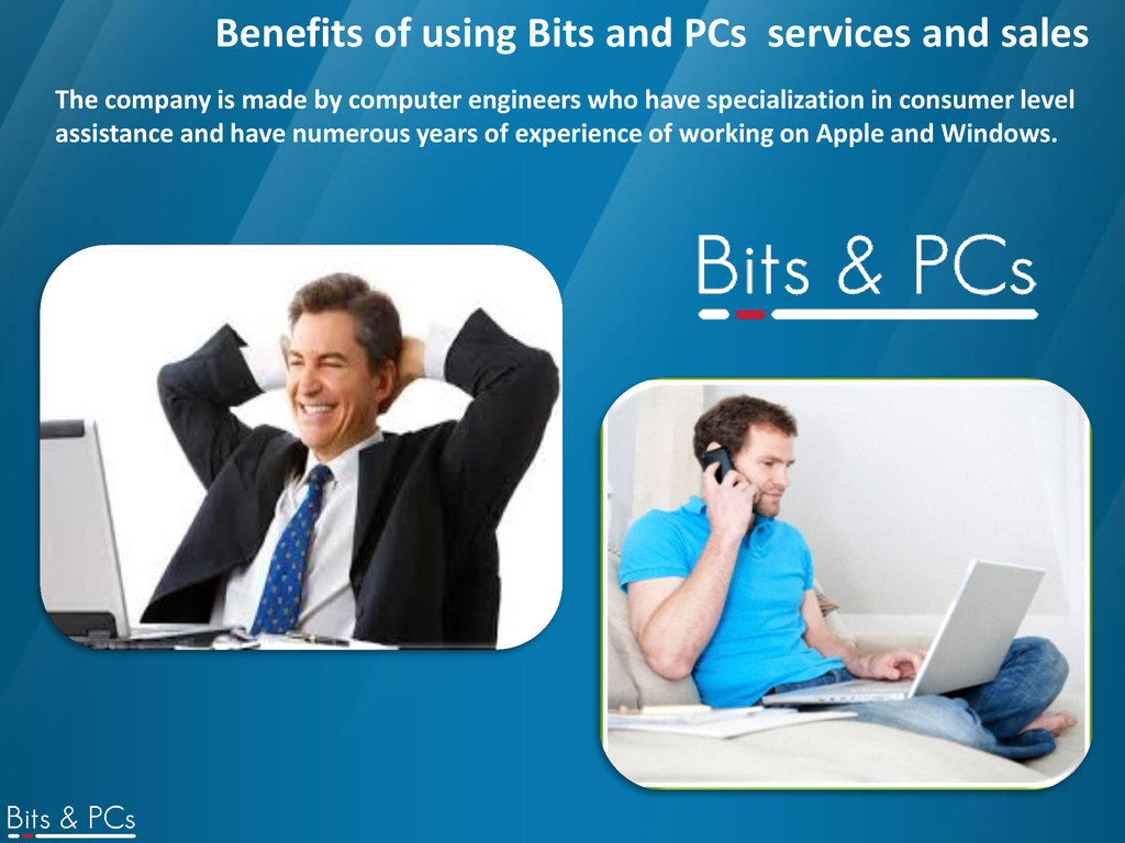 Benefits of using Bits and PCs services and sal...