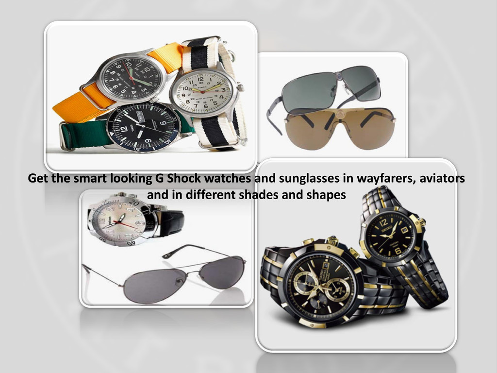 Get the smart looking G Shock watches and sungl...