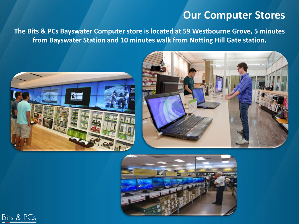 Our Computer Stores The Bits & PCs Bayswater Co...