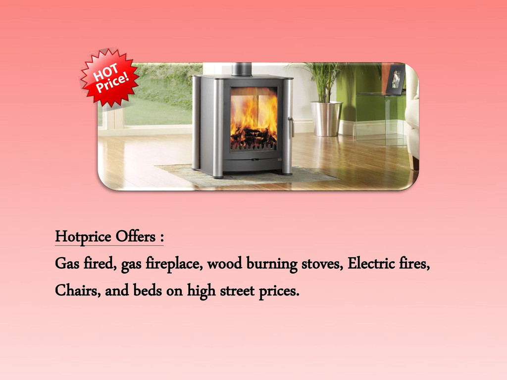 Hotprice Offers : Gas fired, gas fireplace, woo...