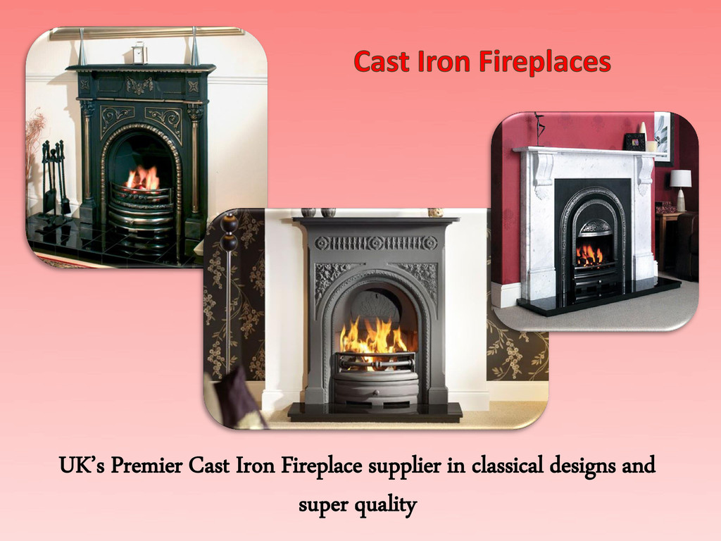 UK's Premier Cast Iron Fireplace supplier in cl...