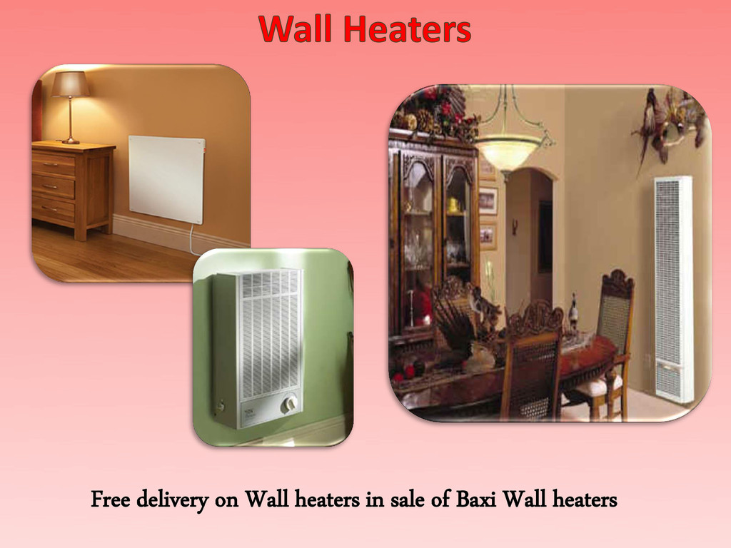 Free delivery on Wall heaters in sale of Baxi W...