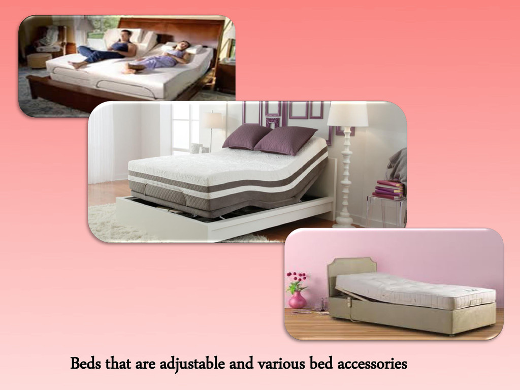 Beds that are adjustable and various bed access...