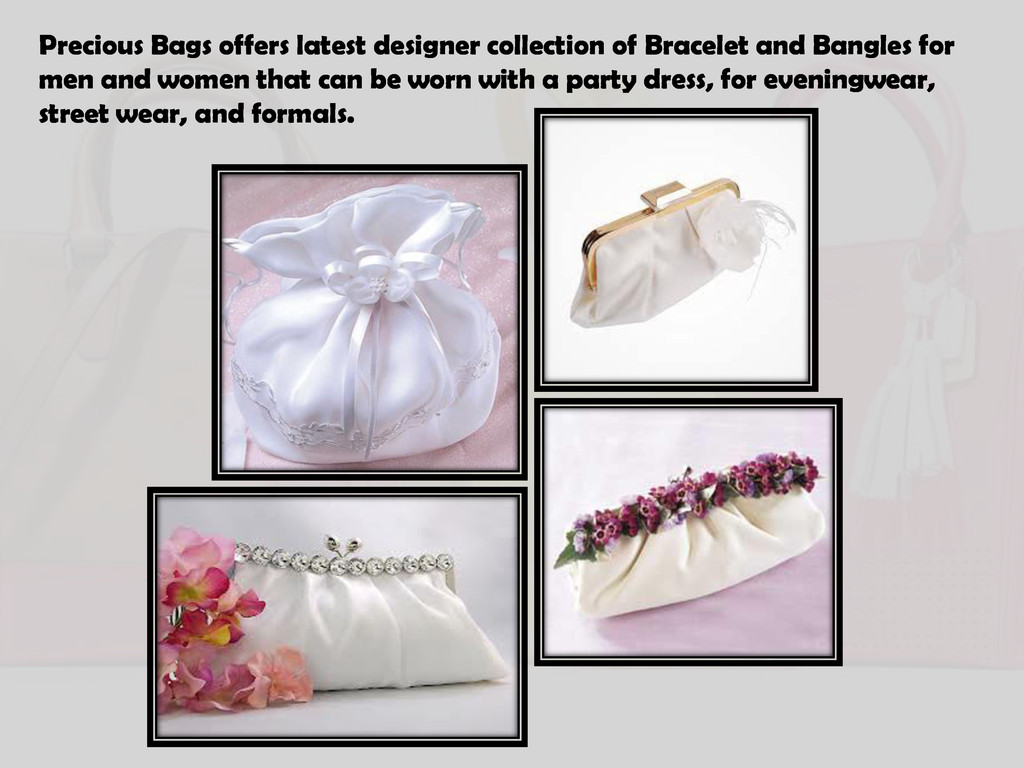 Precious Bags offers latest designer collection...