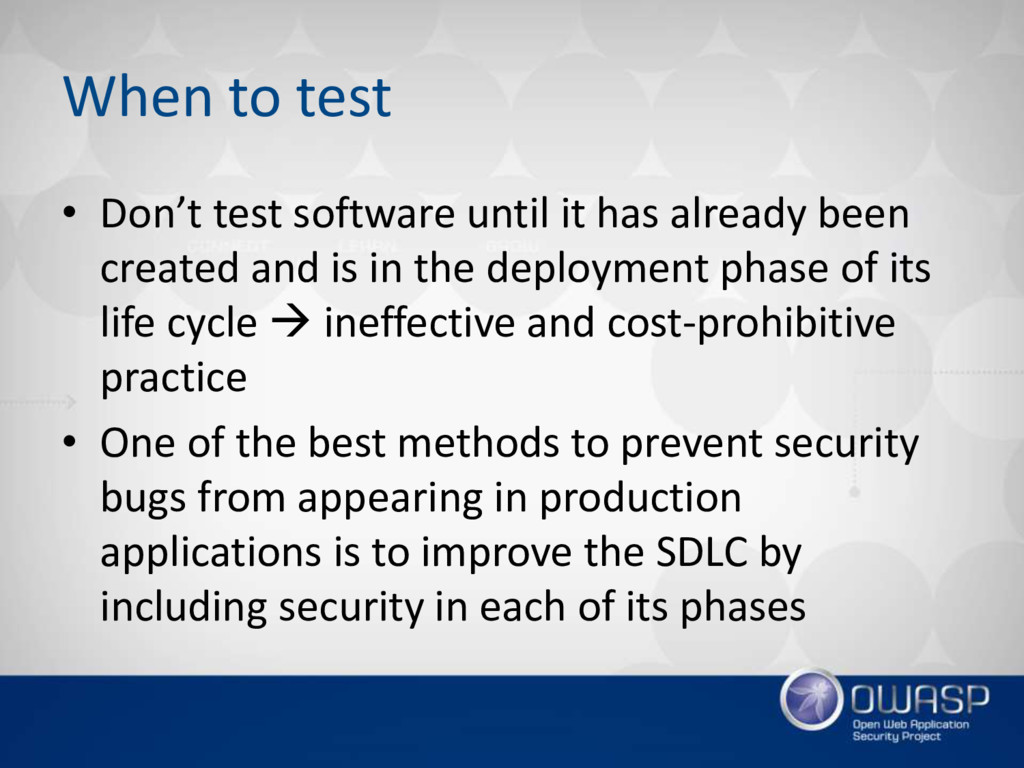 When to test • Don't test software until it has...