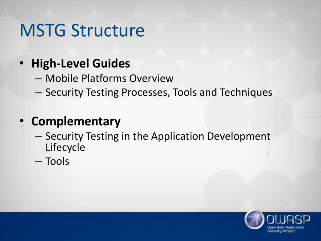 MSTG Structure • High-Level Guides – Mobile Pla...
