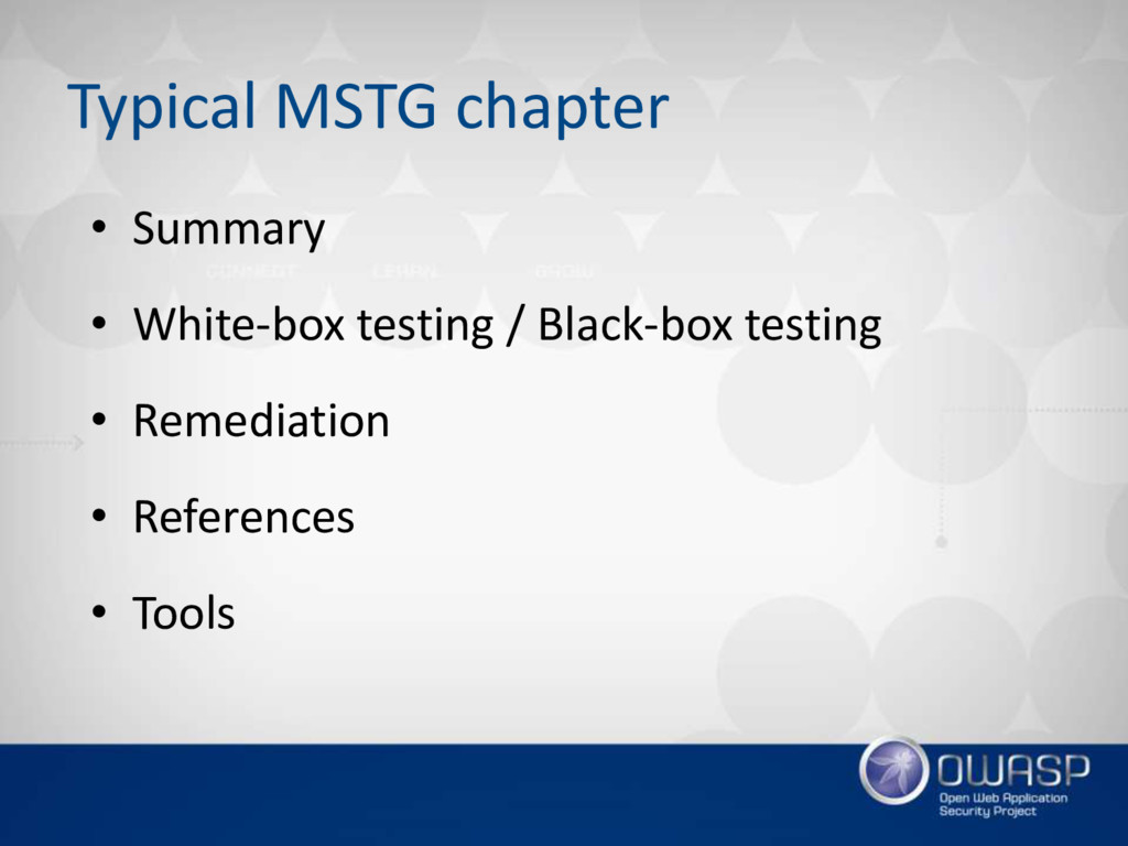 Typical MSTG chapter • Summary • White-box test...