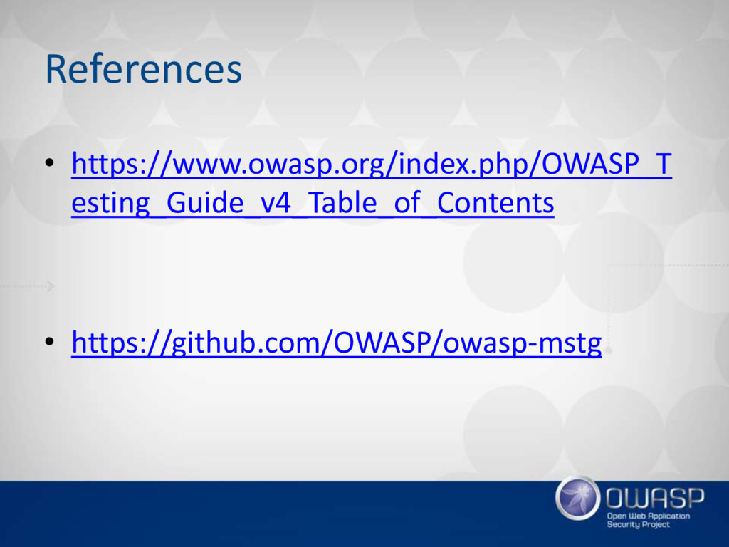 References • https://www.owasp.org/index.php/OW...