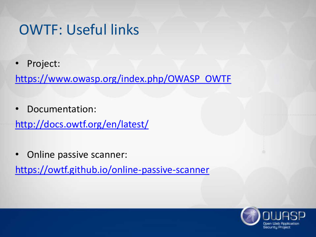 OWTF: Useful links • Project: https://www.owasp...