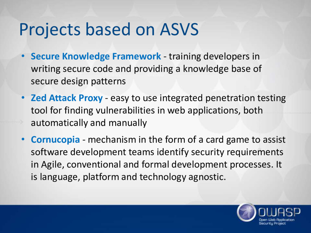 Projects based on ASVS • Secure Knowledge Frame...