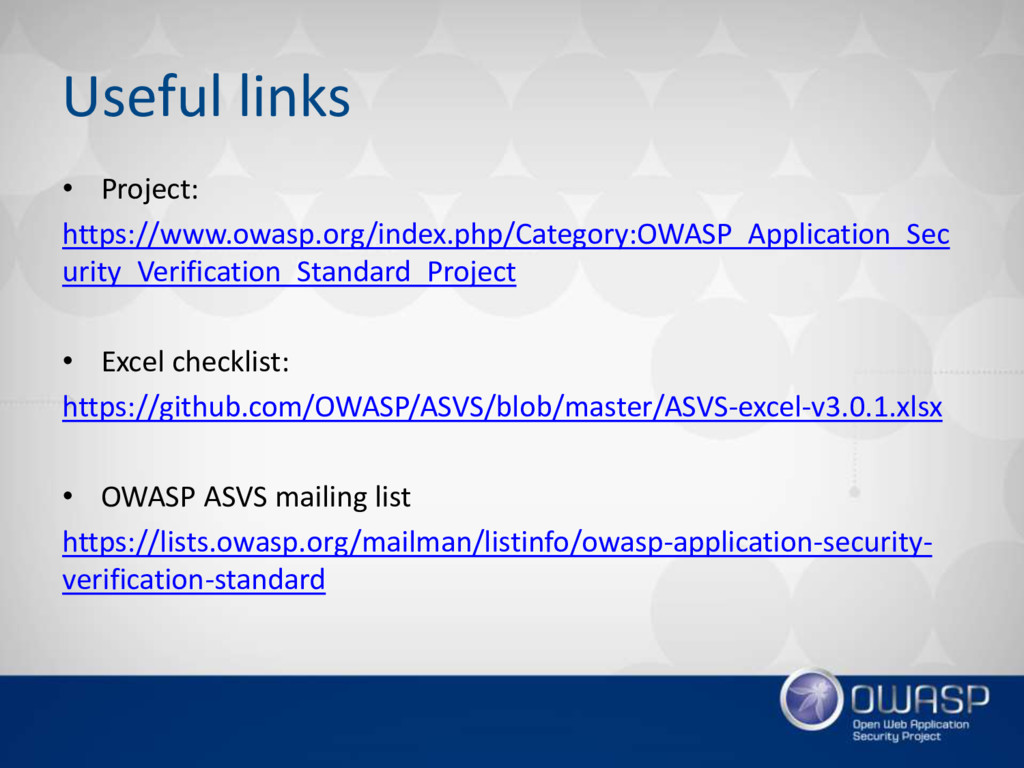 Useful links • Project: https://www.owasp.org/i...