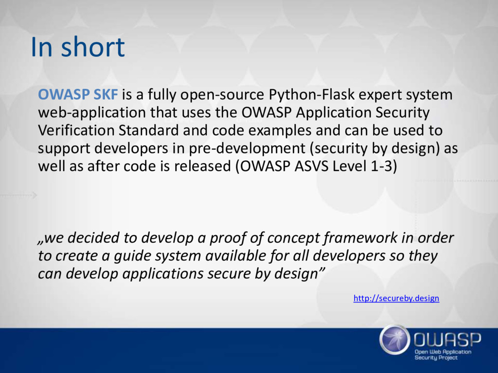 OWASP SKF is a fully open-source Python-Flask e...