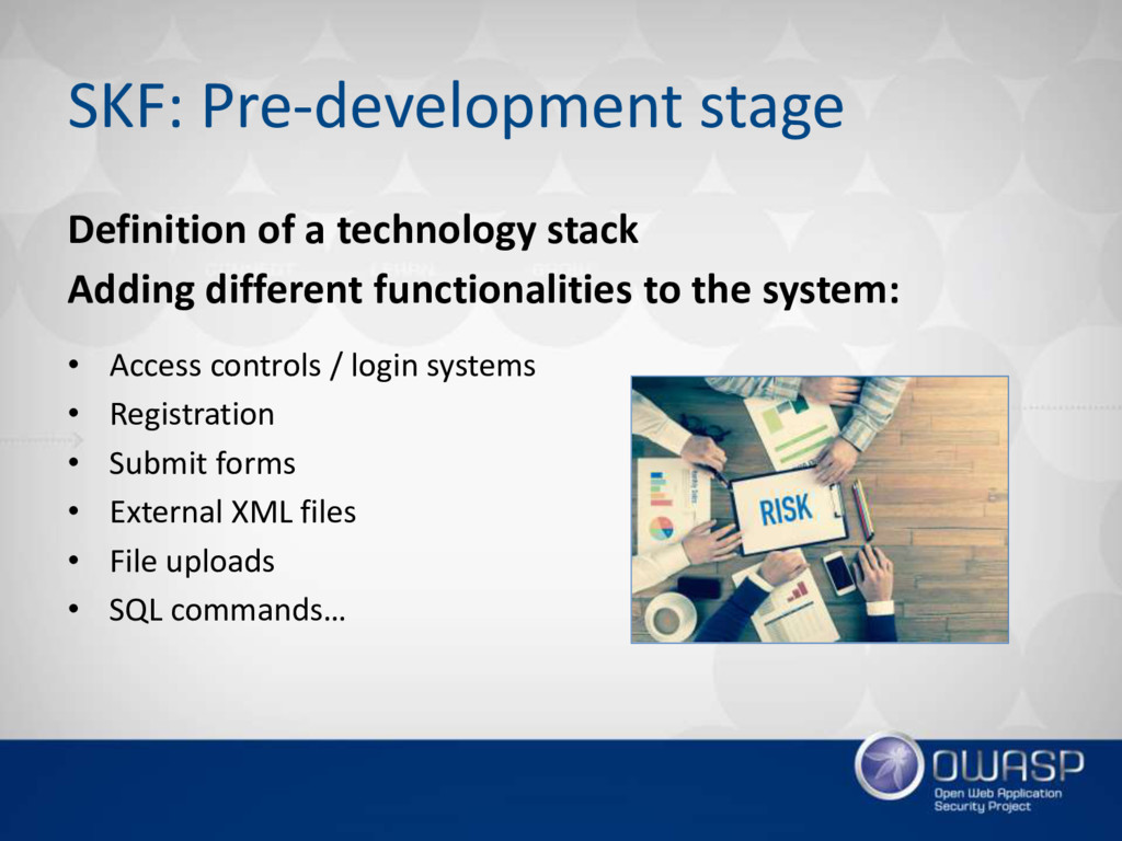 SKF: Pre-development stage Definition of a tech...
