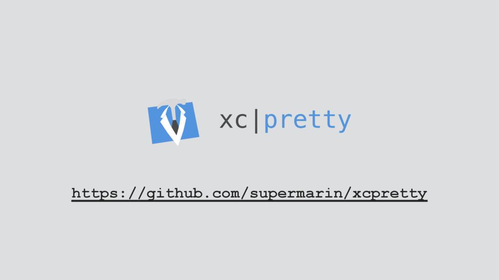 https://github.com/supermarin/xcpretty