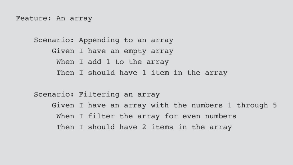 Feature: An array Scenario: Appending to an arr...
