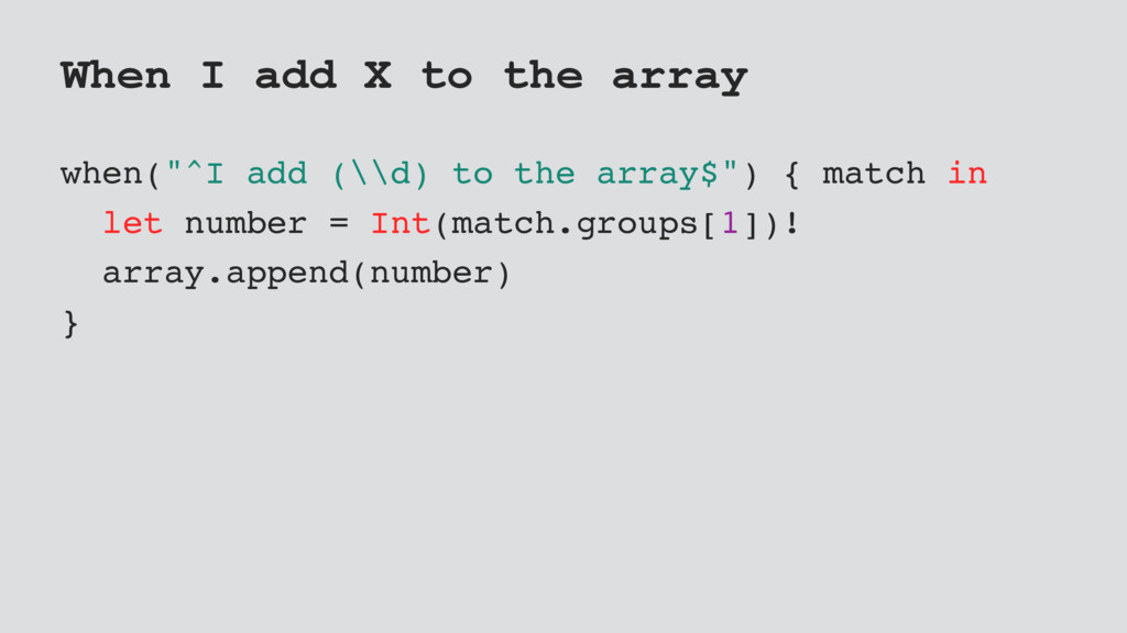 "When I add X to the array when(""^I add (\\d) to..."