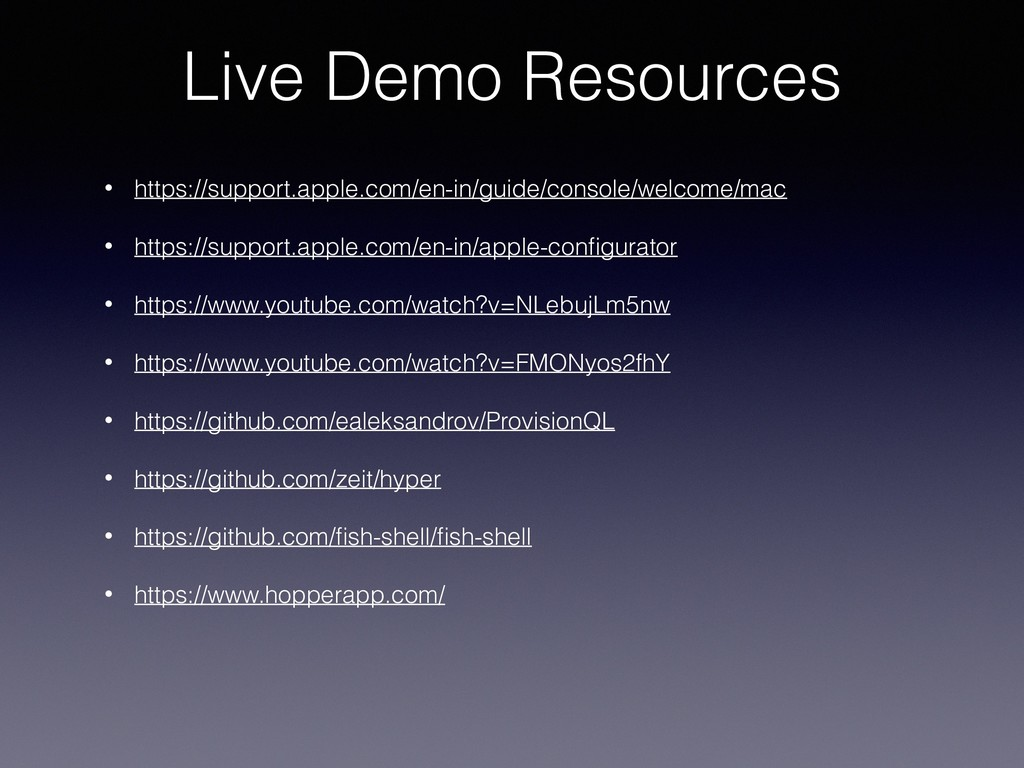 Live Demo Resources • https://support.apple.com...