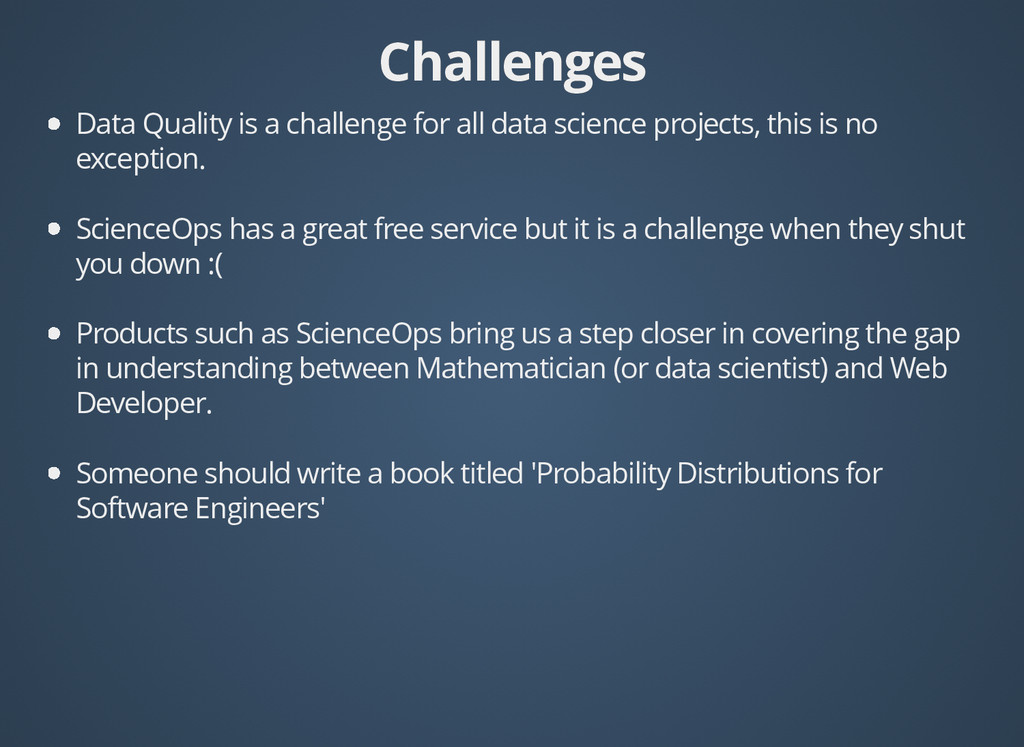 Challenges Challenges Data Quality is a challen...