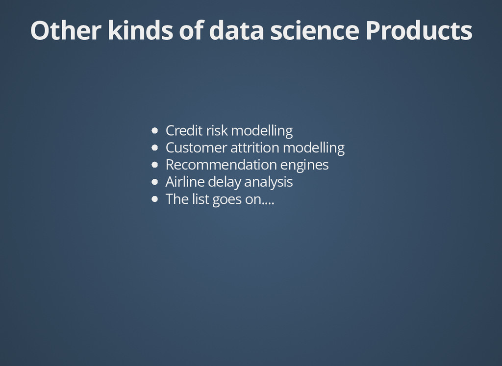 Other kinds of data science Products Other kind...