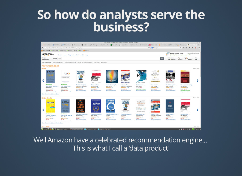 Well Amazon have a celebrated recommendation en...