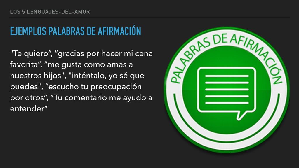 LOS 5 LENGUAJES-DEL-AMOR EJEMPLOS PALABRAS DE A...