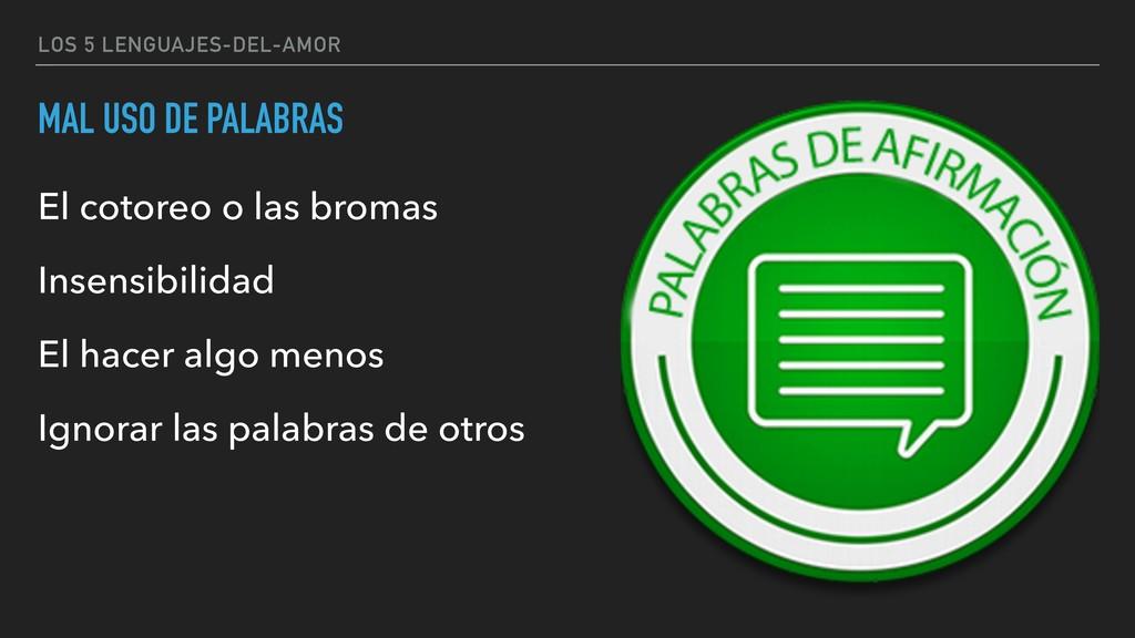 LOS 5 LENGUAJES-DEL-AMOR MAL USO DE PALABRAS El...