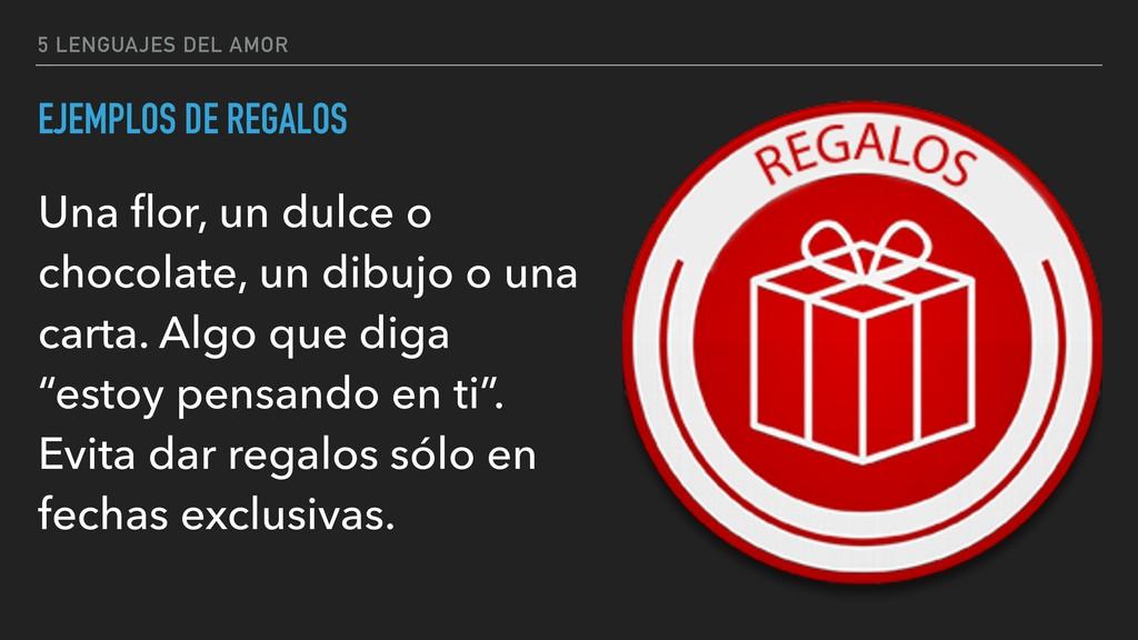 5 LENGUAJES DEL AMOR EJEMPLOS DE REGALOS Una flo...