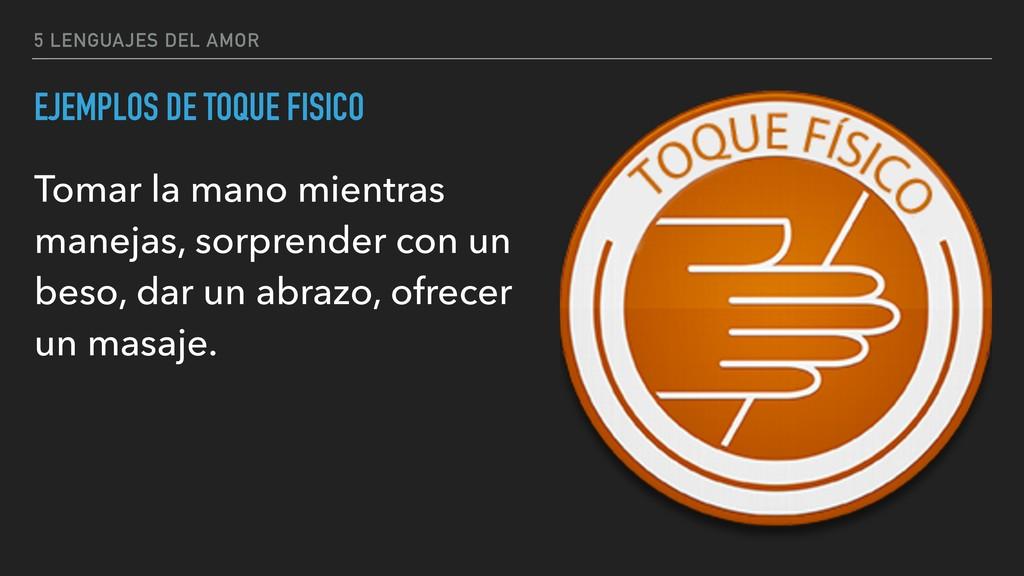 5 LENGUAJES DEL AMOR EJEMPLOS DE TOQUE FISICO T...