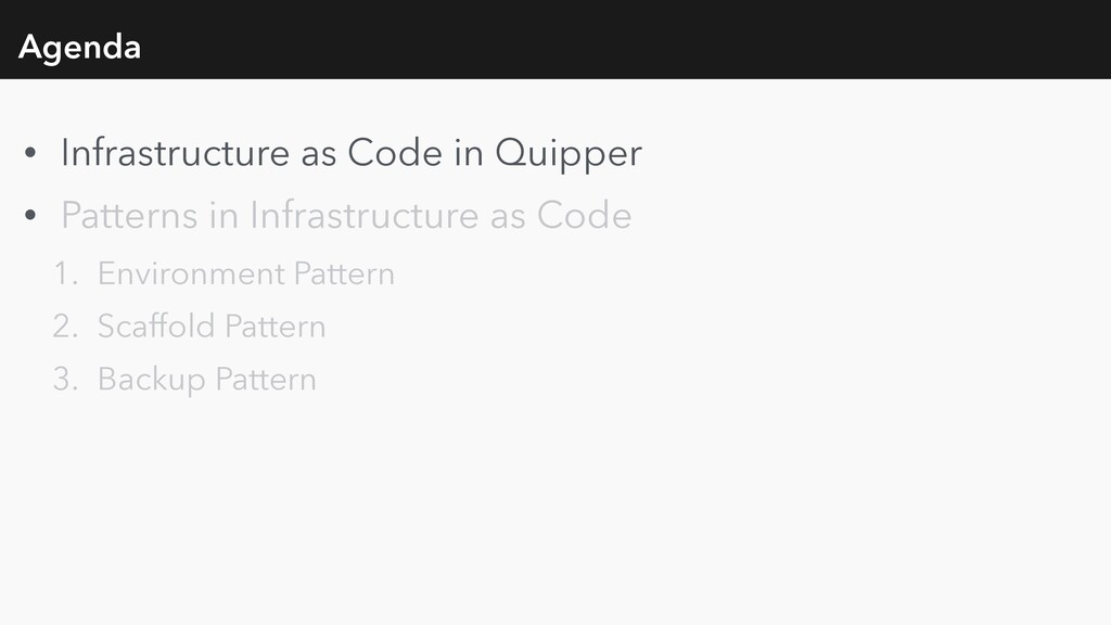 Agenda • Infrastructure as Code in Quipper • Pa...