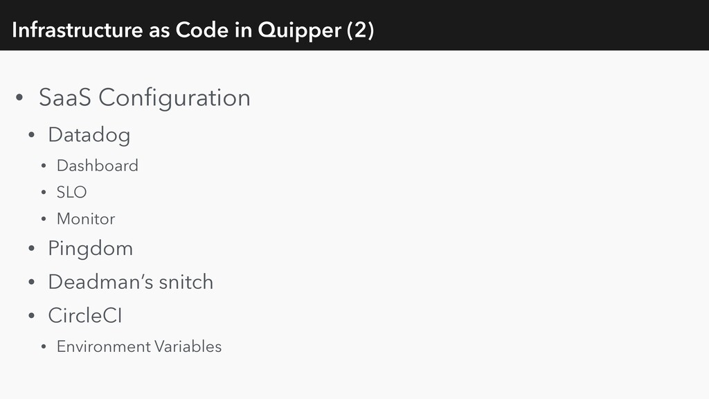 Infrastructure as Code in Quipper (2) • SaaS Co...