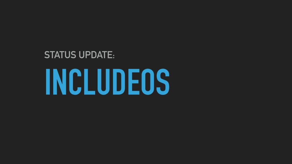 INCLUDEOS STATUS UPDATE: