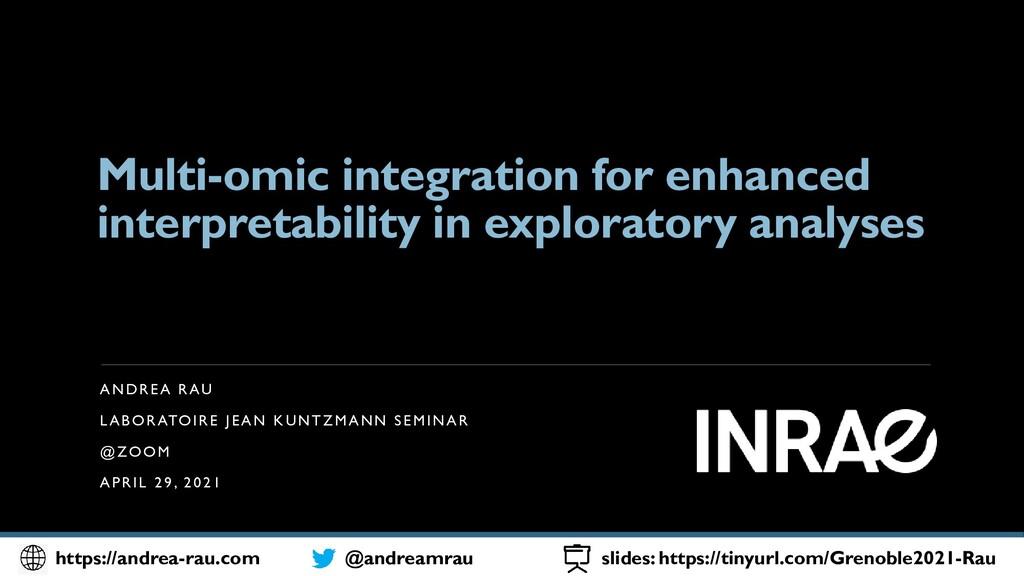 Multi-omic integration for enhanced interpretab...