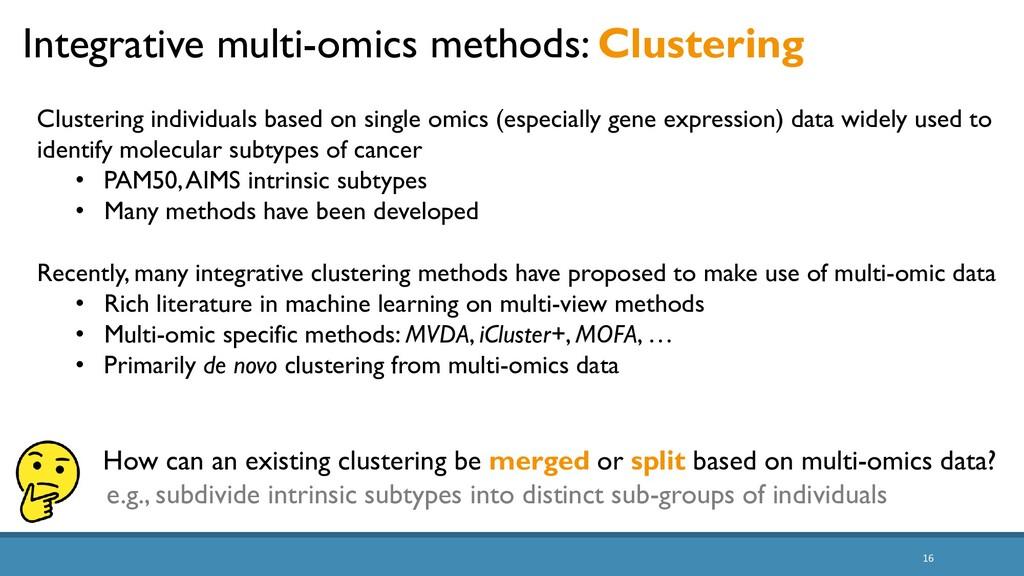 16 Integrative multi-omics methods: Clustering ...