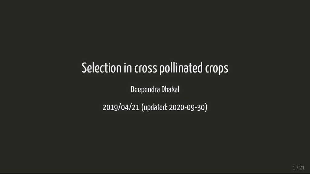 Selection in cross pollinated crops Selection i...