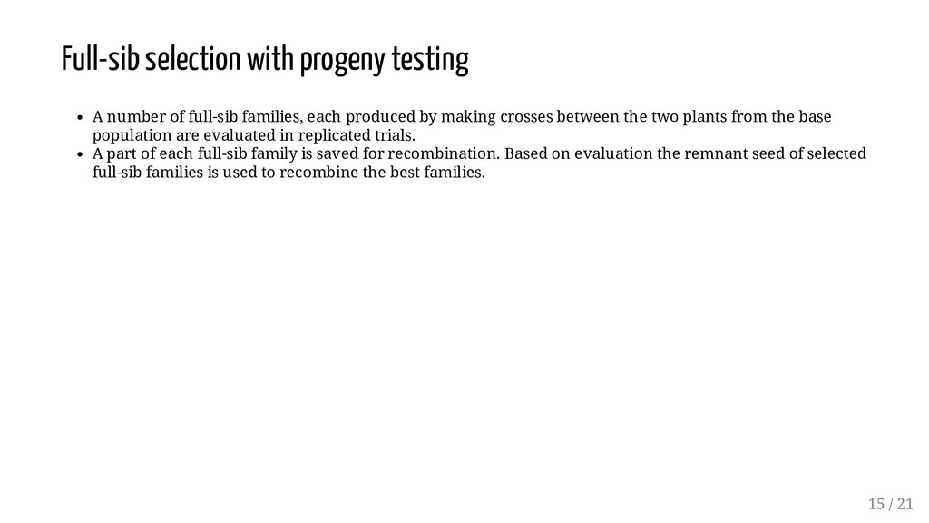 Full-sib selection with progeny testing A numbe...