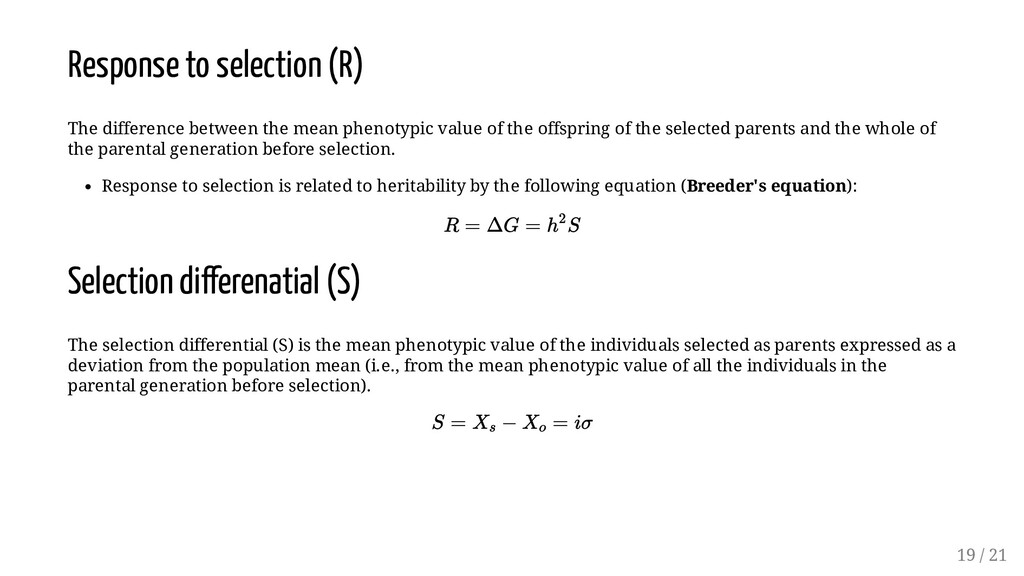 Response to selection (R) The difference betwee...