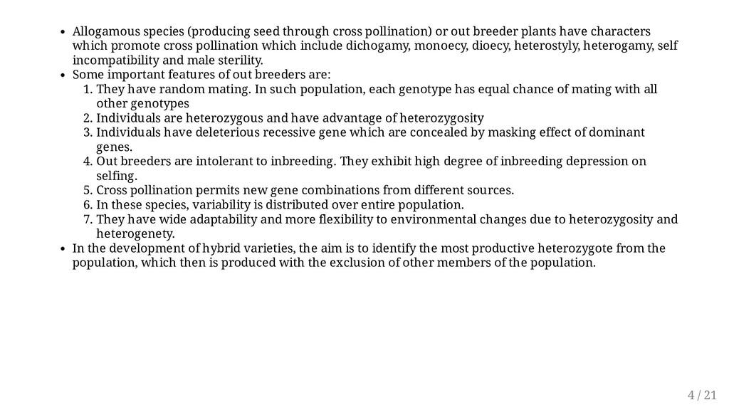 Allogamous species (producing seed through cros...