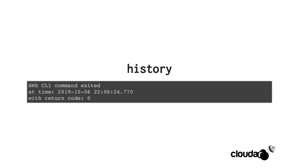 history history AWS CLI command exited at time:...