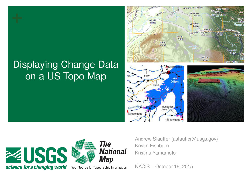 + Displaying Change Data on a US Topo Map Andre...
