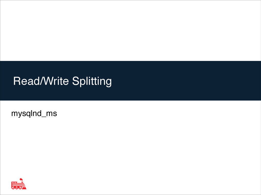 Agenda mysqlnd_ms Read/Write Splitting