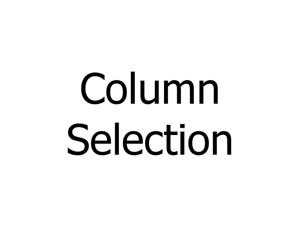 Column Selection