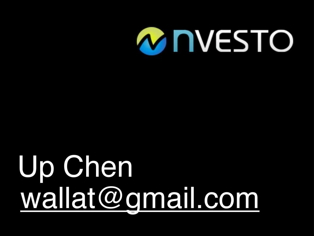 Up Chen wallat@gmail.com