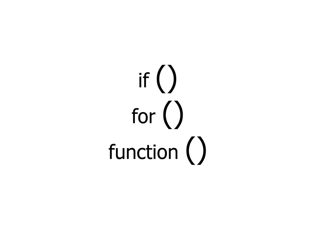 if () for () function ()
