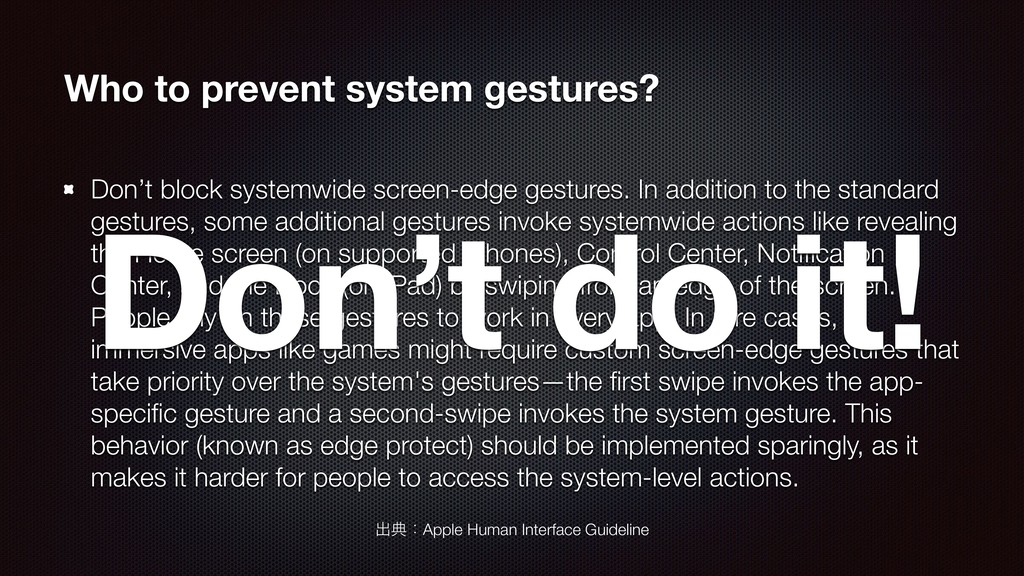 Who to prevent system gestures? Don't block sys...