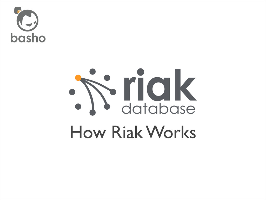 How Riak Works
