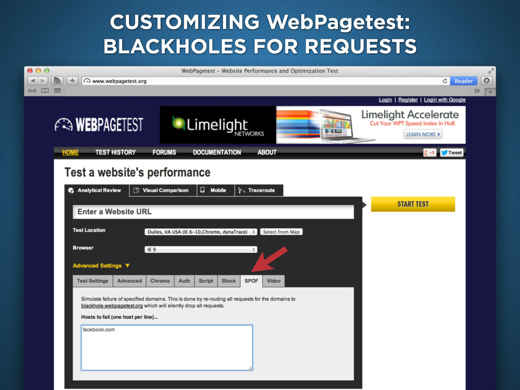CUSTOMIZING WebPagetest: BLACKHOLES FOR REQUESTS