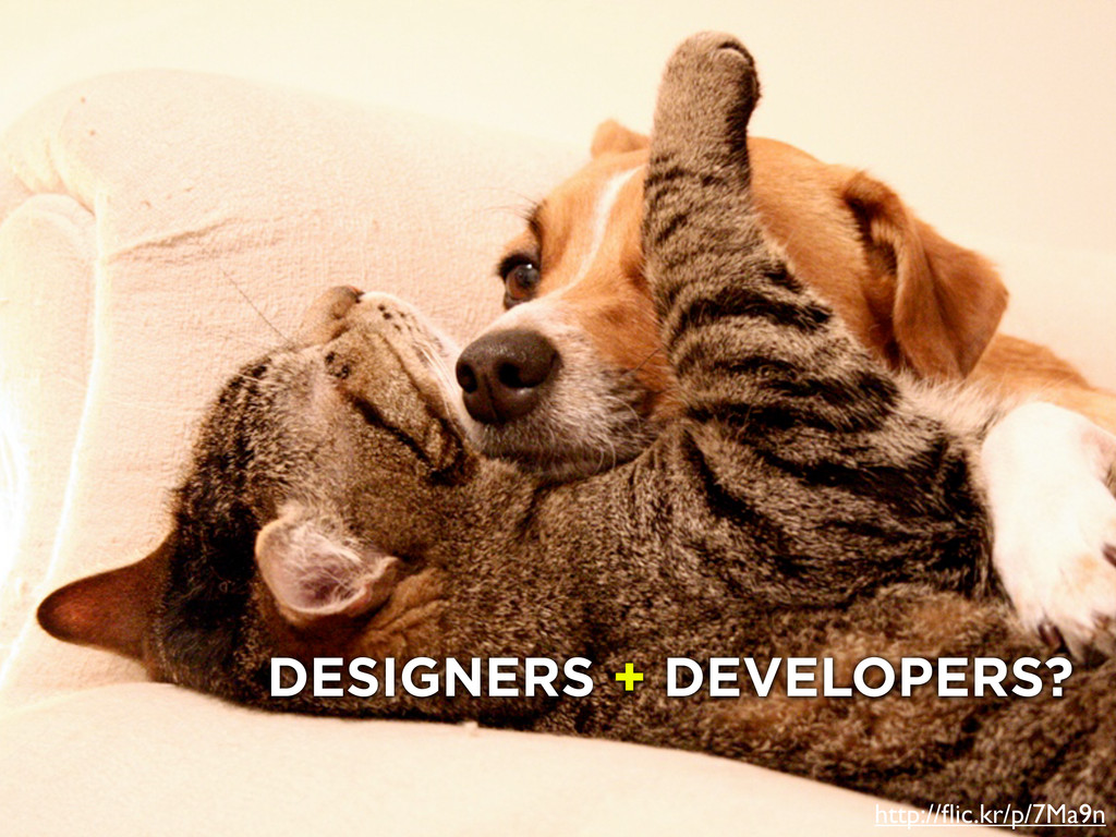 developers and designers http://flic.kr/p/7Ma9n ...