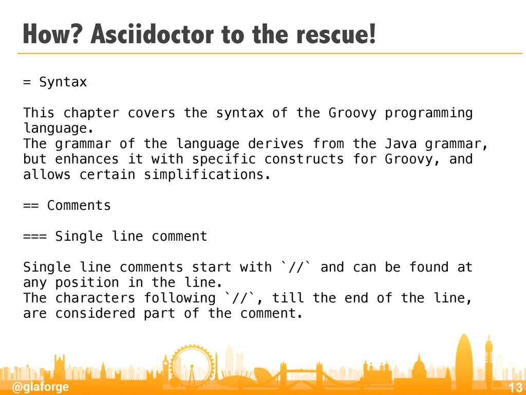 @glaforge How? Asciidoctor to the rescue! 13 = ...