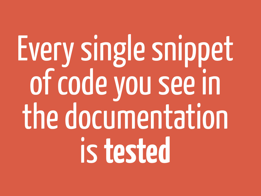 Every single snippet of code you see in the doc...