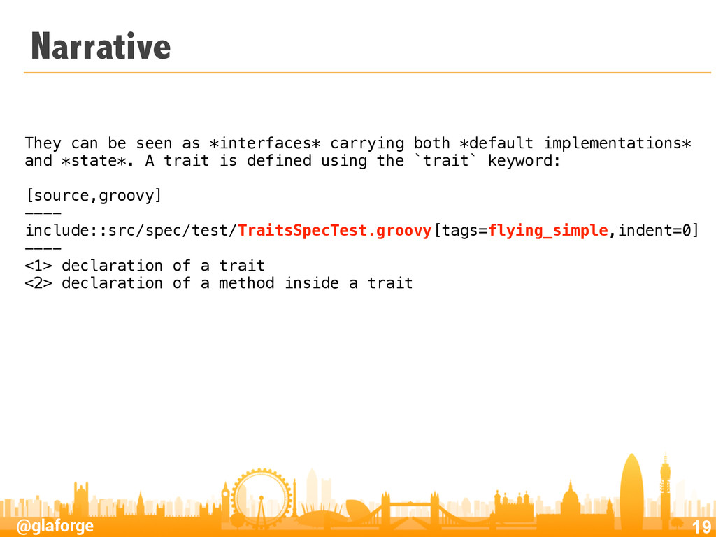 @glaforge Narrative 19 They can be seen as *int...